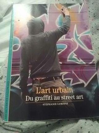 L'art Urbain Du graffiti au street art