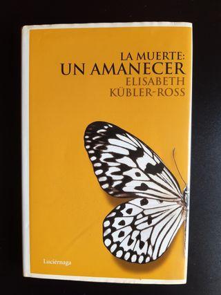La muerte: un amanecer de Elisabeth Kubler Ross