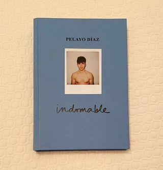 Libro Indomable de Pelayo Díaz