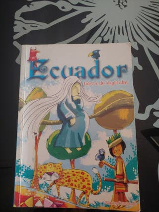 ECUADOR Tierra de leyendas