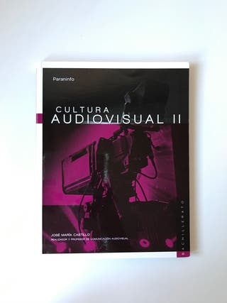 Cultura AudiovisuL 2º BACHILLERATO