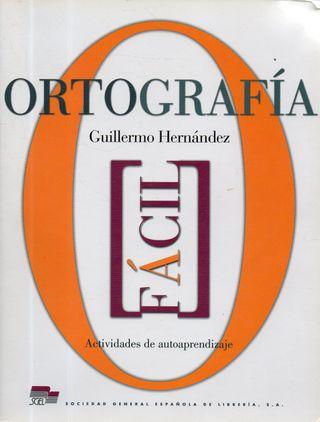 LIBRO ORTOGRAFIA FACIL ACTIVIDADES DE AUTOAPRENDI