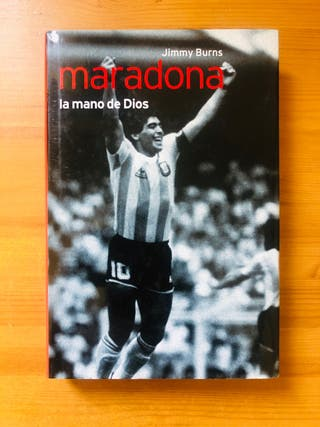 """Maradona """"La Mano de Dios"""" Jimmy Burns"""
