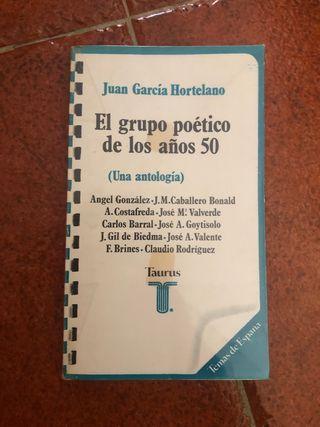 El grupo poetico de los años 50 (una antologia)