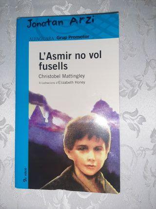 L'ASMIR NO VOL FUSELLS - Libro Juvenil