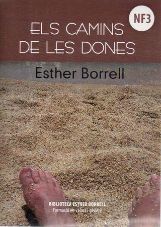 LIBRO ELS CAMINS DE LES DONES DE ESTHER BORRELL