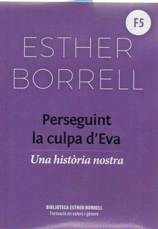 LIBRO PESEGUINT LA CULPA D'EVA DE ESTHER BORRELL