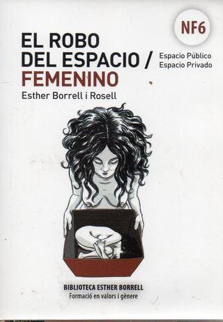 LIBRO EL ROBO DEL ESPACIO FEMENINO DE ESTHER BORRE