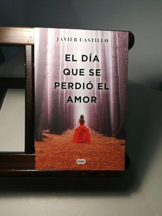 Javier Castillo/El día que se perdió el amor, 2018