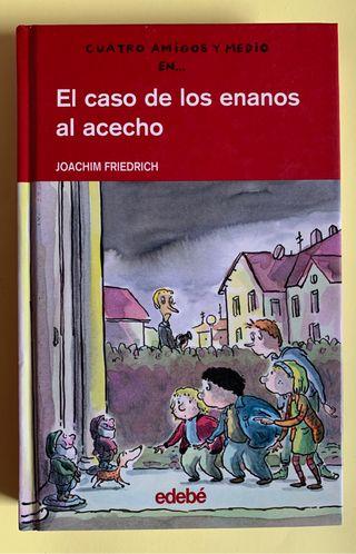 Libro infantil colección CUATRO AMIGOS Y MEDIO