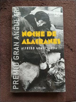 Noche de alacranes.Alfrefo Gómez cerda.