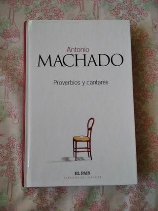 Proverbios y cantares. Antonio Machado.