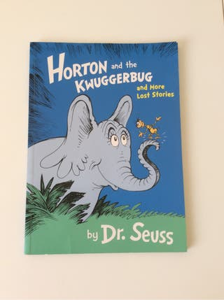 Horton and the Kwuggerbug and more lost stoires