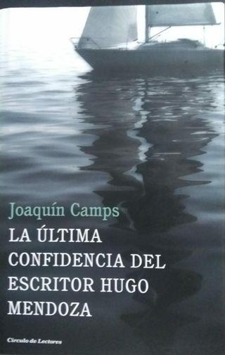 La ultima confidencia del escritor Hugo Mendoza