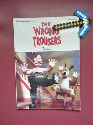 The Wrong Trousers (Oxford)