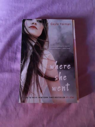 Libro Where she went de Gayle Forman