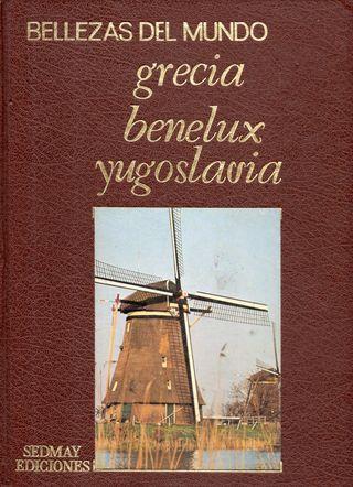 LIBRO BELLEZAS DEL MUNDO GRACIA BENELUX YUGOSLAVIA