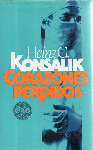 LIBRO CORAZONES PERDIDOS DE HEINZ G. KONSALIK