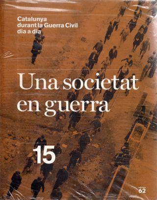 LIBRO CATALUNYA DURANT LA GUERRA CIVIL DIA A DIA15