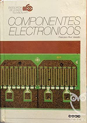 Componentes electrónicos. Francisco Ruíz Vassallo