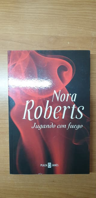 Jugando con fuego, Nora Roberts
