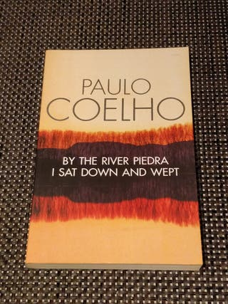 By the River Piedra I Sat Down and Wept P. Coelho