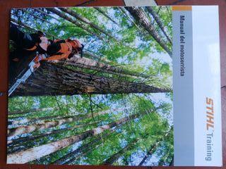 Manual del motoserrista Stihl y Afilar cadenas
