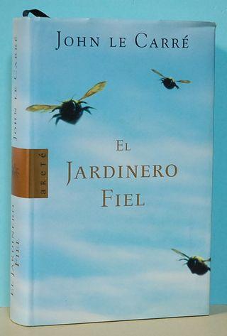 """Libro""""JOHN LE CARRE. EL JARDINERO FIEL"""""""