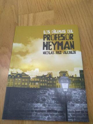 3x2 Los dilemas del profesor Heyman.