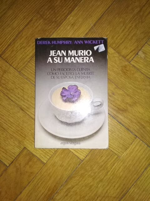 Jean murió a su manera, Derek Humphry/Ann Wickett
