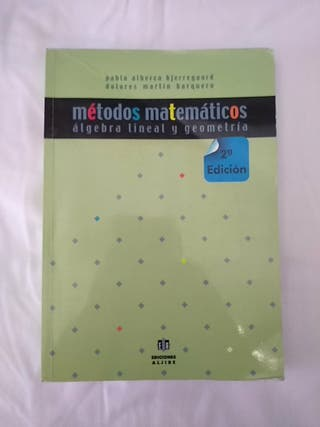 Métodos matemáticos. Álgebra lineal y geometría