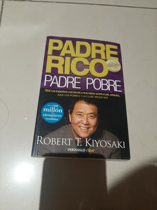 Libro Padre rico Padre pobre ROBERT T.KIYOSAKI
