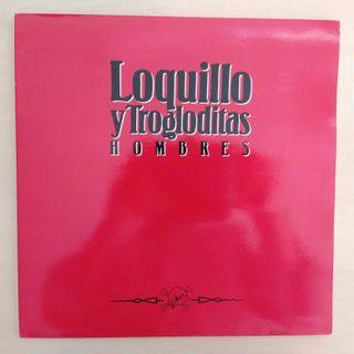 DISCO VINILO LOQUILLO Y TROGLODITAS - HOMBRES