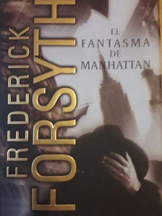 El fantasma de Manhattan. Frederick Forsyth.