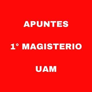 Apuntes 1° Magisterio Universidad Autónoma Madrid