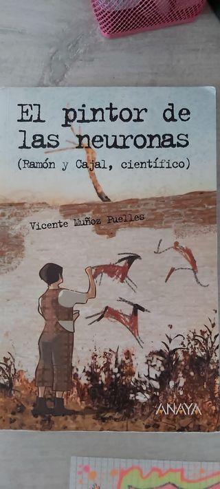 El pintor de las neuronas. Ramón y Cajal