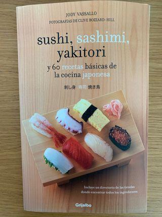 Sushi, sashimi, yakitori y 60 recetas de la cocina