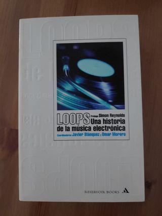 Loops. Una historia de la música electrónica