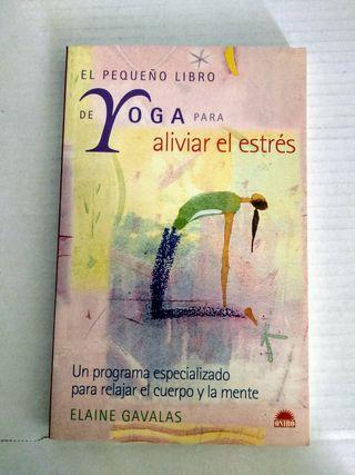 El pequeño libro de yoga para aliviar el estrés
