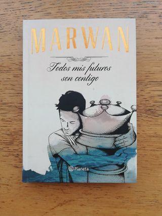 Todos mis futuros son contigo (Marwan)