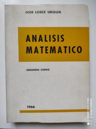 Libro Analisis Matematico de Jose Lobez Urquia.