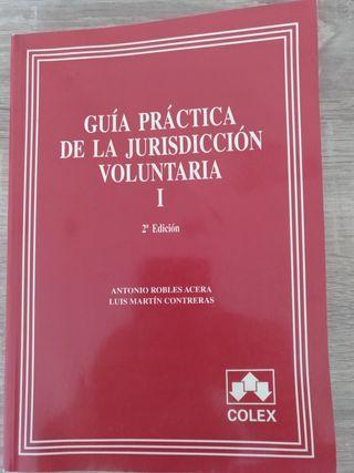 Guía práctica de la jurisdicción voluntaria