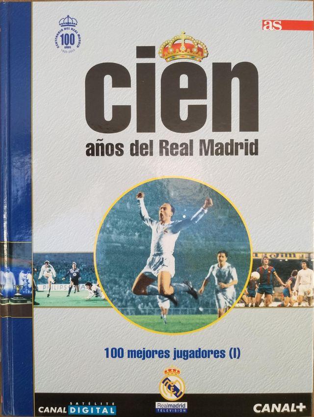 Cien años del R. Madrid. Tomo 1
