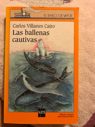 Las ballenas cautivas/ Carlos Villanes Cairo