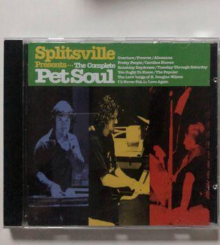 CD Splitsville Presents...The Complete Pet Soul