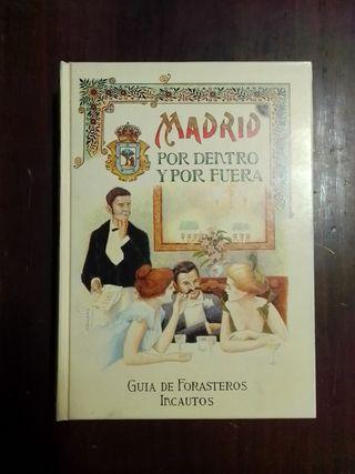 Madrid por Dentro y por Fuera. (Madrid, 1873)