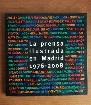 la prensa ilustrada en Madrid 1976-2008