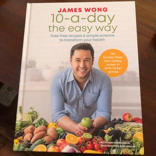 10 A Day Fuss Free Recipe Book by James Wong New