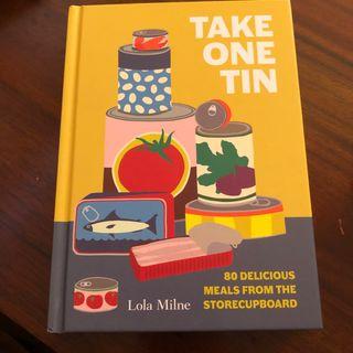 Take One Tin 80 Delicious Meals Lola Milne