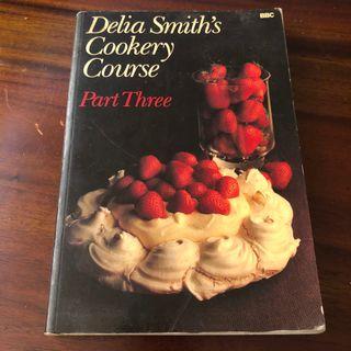 Delia Smith's Cookery Course Part 3 Recipe Book